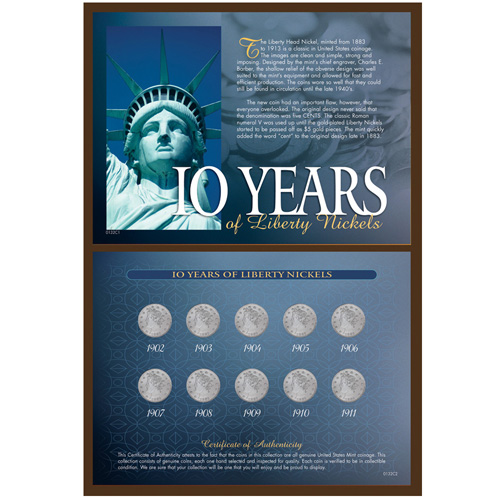 10 Years of Liberty Nickels