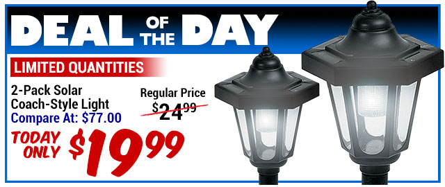81% Off 2-Pk. Coach Style Solar Lights - Compare At $77.00 - Deal of the Day $14.67