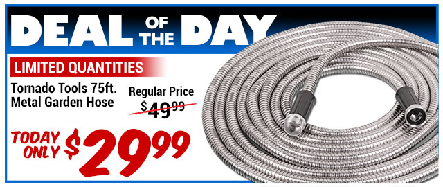 33% Off 75ft Metal Garden Hose - WAS $44.43 - Deal of the Day $29.99