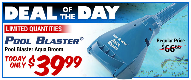 40% Off Pool Blaster Aqua Broom - Regularly $66.66 - Deal of the Day $39.99