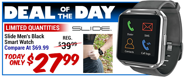 61% Off Slide Men's Smart Watch - Compare At $69.99 - Deal of the Day $27.99