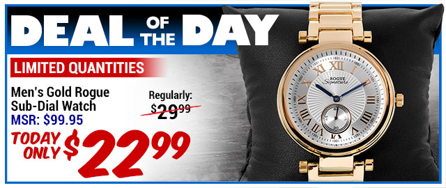 77% Off Rogue Sub-Dial Gold Watch - MSR $99.95 - Deal of the Day $22.99