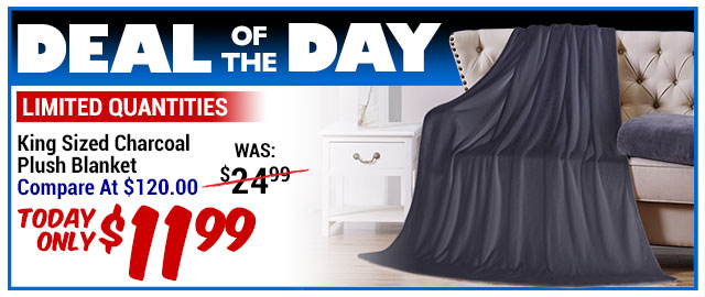 91% Off Softie Charcoal Plush King Blanket - Compare At $120.00 - Super Deal $11.99