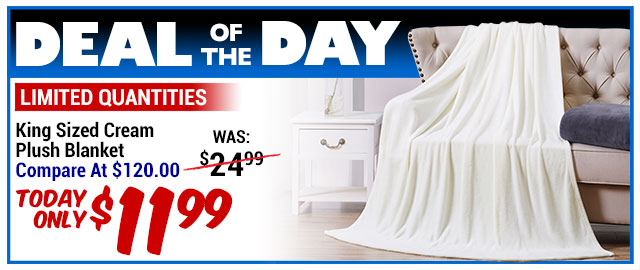 91% Off Softie Cream Plush King Blanket - Compare At $80.00 - Super Deal $11.99