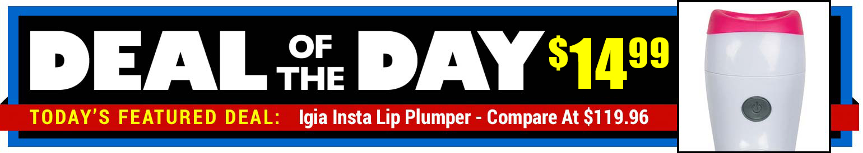 84% Off Igia Insta Lip Plumper - Compare At $119.96 - Deal of the Day $19.99